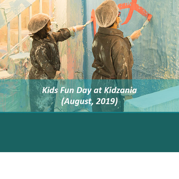 Kids Fun Day at Kidzania (August, 2019)